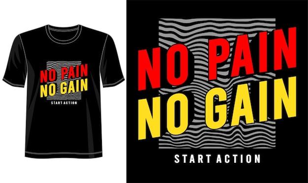 T-shirt design kein schmerz kein gewinn schriftzug typografie