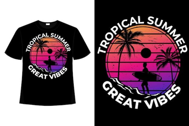 T-shirt design tropischer sommer tolle vibes handgezeichnete stil vintage illustration