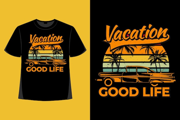 T-shirt-design von urlaub guten leben auto palm retro vintage illustration