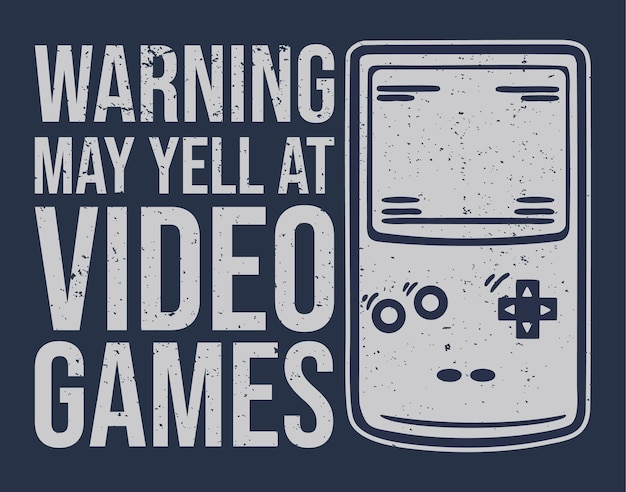 T-shirt design warnung kann videospiele mit tragbarer vintage-illustration der spielekonsole anschreien