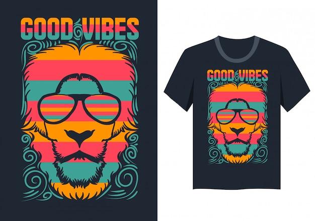 T-shirt entwurf mit guten schwingungen des löwegesichtes