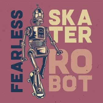 T-shirt oder plakatentwurf mit illustration eines furchtlosen roboters.