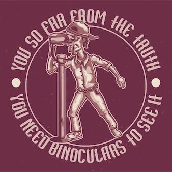 T-shirt oder plakatentwurf mit illustration eines mannes mit fernglas.