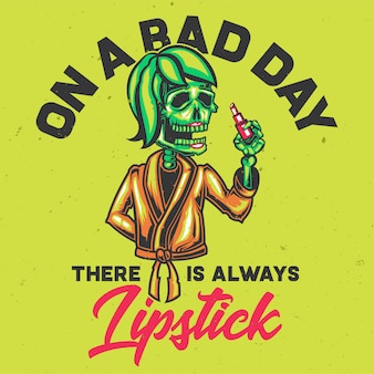 T-shirt oder plakatentwurf mit illustration eines skeletts mit einem lippenstift.