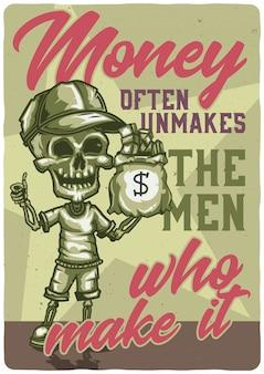 T-shirt oder plakatentwurf mit illustration eines skeletts mit einem sack geld.