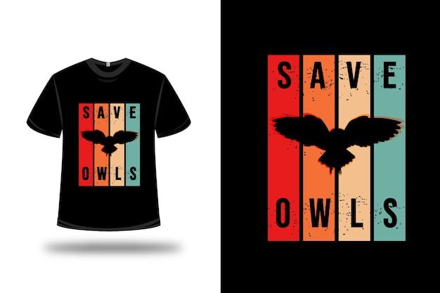 T-shirt retten eulen auf rotem orange und grün
