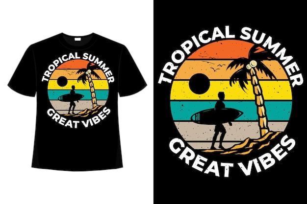 T-shirt tropischer sommer tolle stimmung, die handgezeichnete retro-vintage-illustration im stil surft