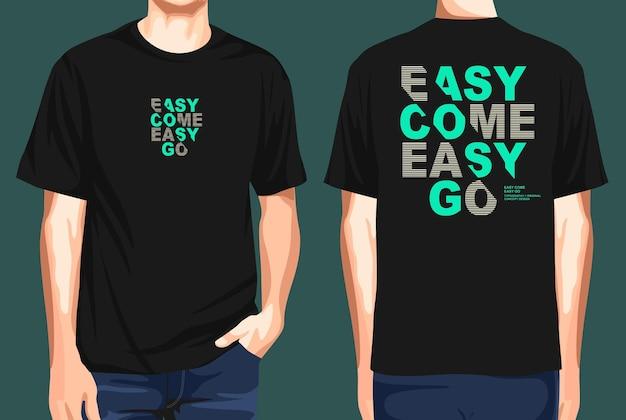 T-shirt vorne und hinten easy come easy go