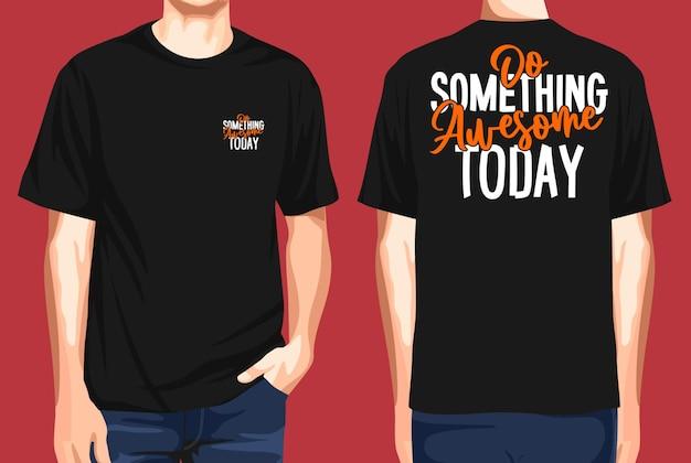 T-shirt vorne und hinten machen heute was geiles