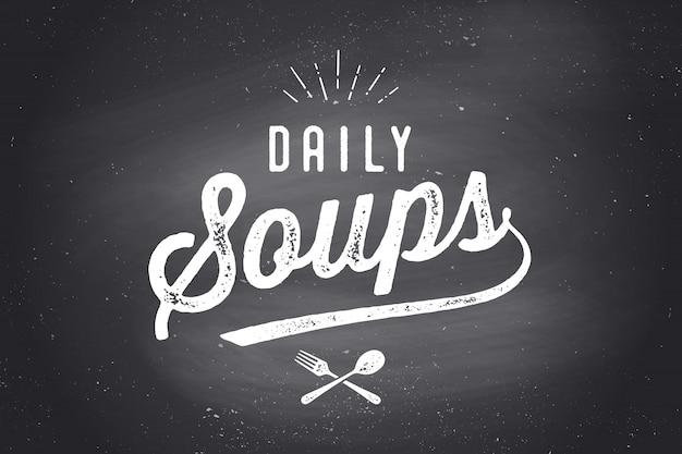Tägliche suppen, schriftzug, zitat