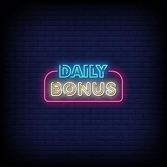 Täglicher bonus neon signs style text