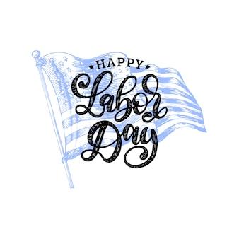 Tag der arbeit, handschrift. nationalamerikanische feiertagsillustration mit gezeichneter usa-flagge im gravierten stil.