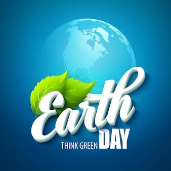 Tag der erde. mit den worten, planeten und grünen blättern