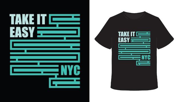 Take it easy typografie-t-shirt-design