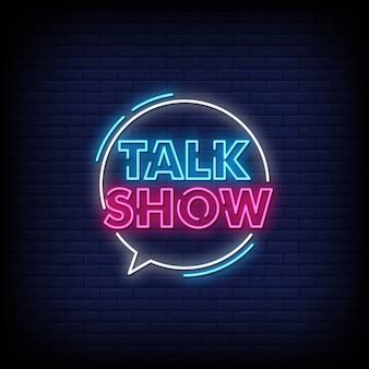Talkshow neon zeichen stil text