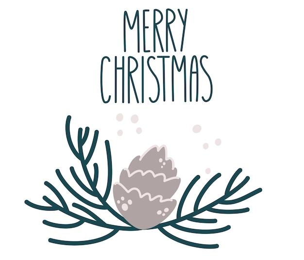 Tannenzweig mit zapfen und schriftzug. frohe weihnachten. winterurlaub-kunstvorlage. designvorlage für grußkarten, einladungen, flyer, poster. vektor-cartoon-illustration.