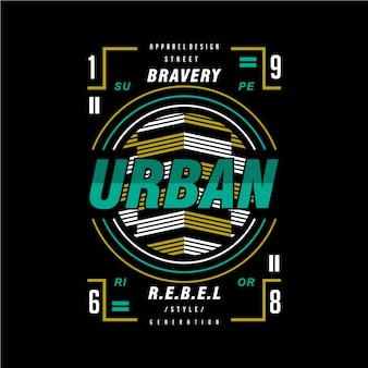 Tapferes städtisches rebellen-grafikdesignt-shirt