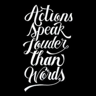 Taten sprechen lauter als wörter typografieentwurf