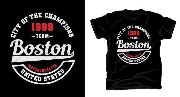 Team boston typografie t-shirt design
