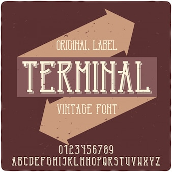 Terminal-label-schrift
