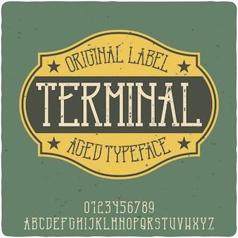 Terminal vintage schriftzug