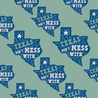 Texas state pattern mit abzeichen - leg dich nicht mit texas zitat im inneren an. nahtlose illustration der gezeichneten typografie der weinlese. patches des us-bundesstaates.