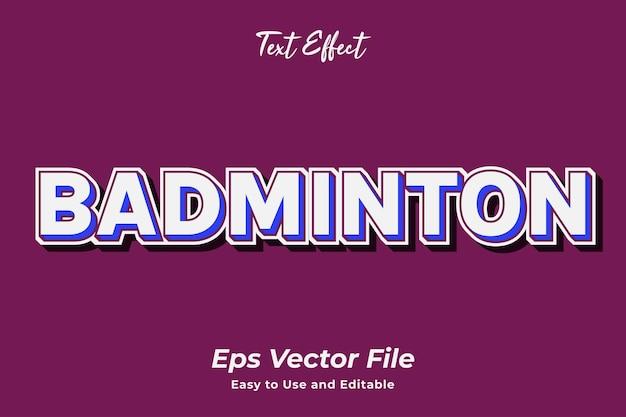 Texteffekt badminton einfach zu bedienen und zu bearbeiten hochwertiger vektor