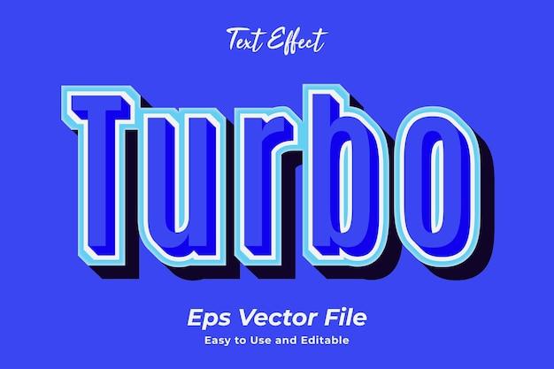Texteffekt-turbo einfach zu bedienen und bearbeitbar premium-vektor