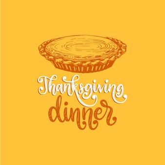 Thanksgiving-dinner, handbeschriftung auf gelbem hintergrund. vektorillustration des kürbiskuchens für einladung, grußkartenschablone.