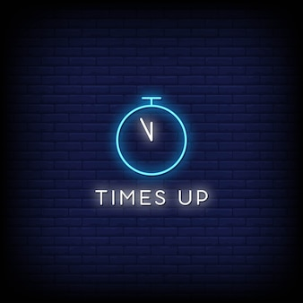 Times up neon signs style text