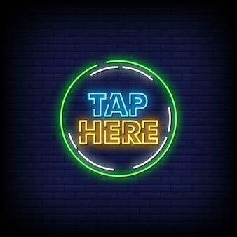 Tippen sie hier auf neon signs style text