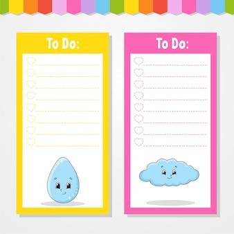 To-do-liste für kinder. leere vorlage. tropfen und wolke. die rechteckige form. lustiger charakter. cartoon-stil. für das tagebuch, notizbuch, lesezeichen.