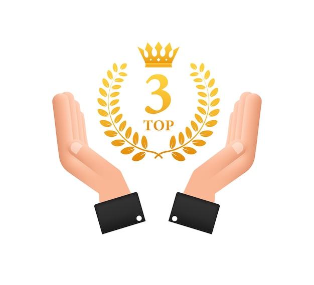 Top-3-etikett in den händen. goldener lorbeerkranz-symbol. vektorgrafik auf lager.