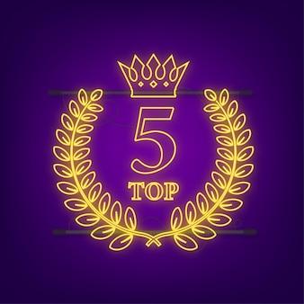 Top-5-etikett. neon-lorbeerkranz-symbol. vektorgrafik auf lager.