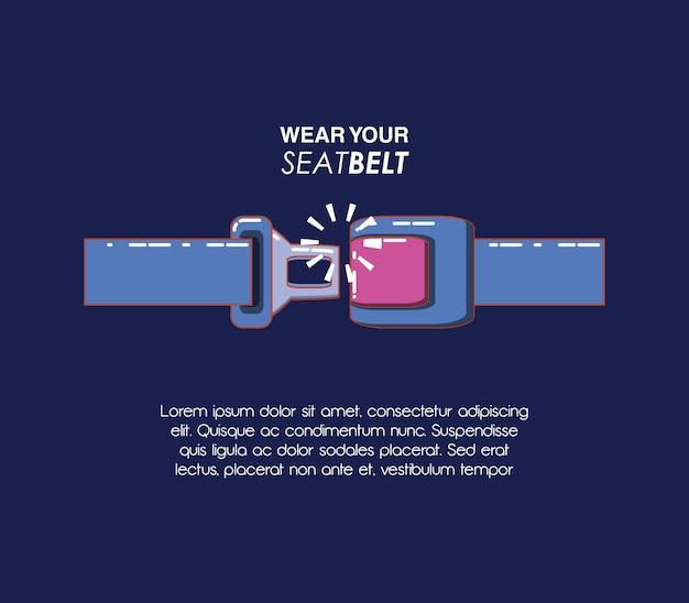 Trage dein sicherheitsgurt-vektor-illustration-design