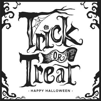 Trick or treat schriftzug weiß und schwarz design