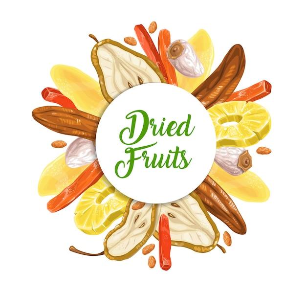 Trockenfruchtdessert runder rahmen. auf halber birne geschnitten, trockene banane und persimone, papaya, mango und weiße rosine, ananasring-skizzenvektor. geschäft oder marktbanner oder -plakat der getrockneten tropischen früchte