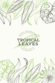 Tropische pflanzen banner. hand gezeichnete exotische blattillustration des tropischen sommers. dschungelblätter, palmblätter graviert stil.