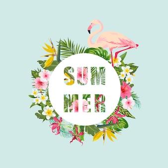 Tropischer flamingo-vogel und blumen-hintergrund. sommer-design.. t-shirt mode-grafik. exotisch.