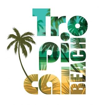 Tropischer strandsommedruck mit slogan.