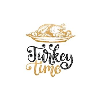 Türkei-zeit, handbeschriftung auf weißem hintergrund. vektorillustration des truthahngerichts für einladung, grußkartenschablone.