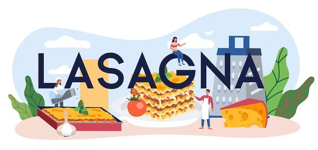 Typisches wort der leckeren lasagne. italienische köstliche küche auf dem teller. leute, die käse- und fleischmahlzeit zum mittag- oder abendessen kochen.