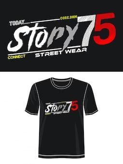 Typografie forprint t-shirt der geschichte 75