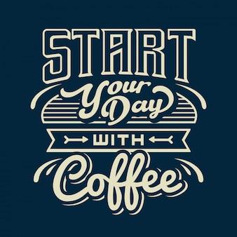 Typografie schriftzug kaffee zitate