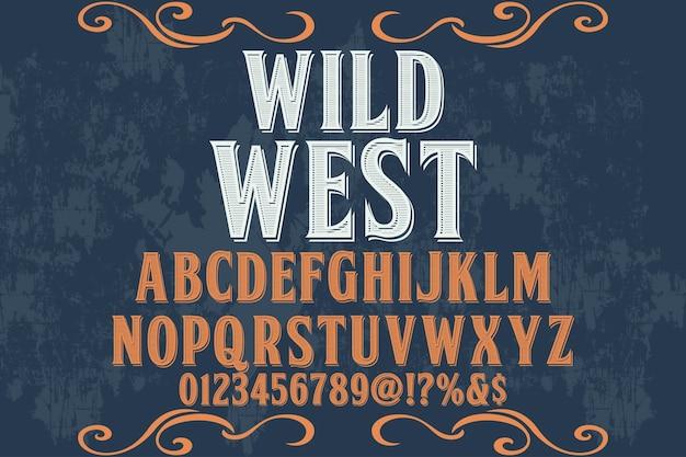 Typografieschriftbildtypografieschriftart wilder westen