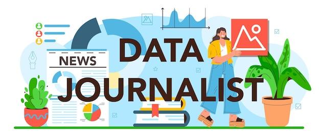 Typografische kopfzeile des datenjournalisten. big-data-filterung und -analyse.
