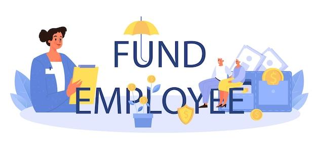Typografische kopfzeile des pensionskassenmitarbeiters
