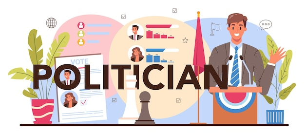 Typografische kopfzeile des politikers. idee von wahlen und demokratischer regierungsführung