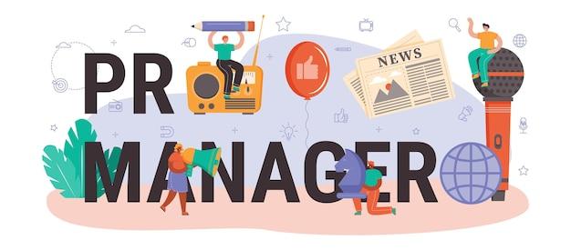 Typografische kopfzeile des pr-managers. spezialist für die entwicklung kommerzieller markenwerbung und den aufbau von kundenbeziehungen. flache vektorillustration