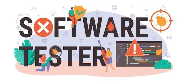 Typografische kopfzeile des softwaretesters. testen von anwendungs- oder website-code. softwareentwicklung und debugging. it-spezialist auf der suche nach fehlern. isolierte flache vektorillustration